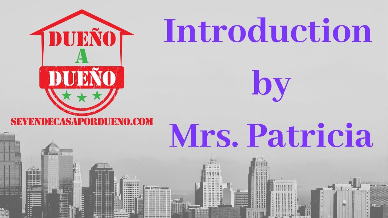 Introducción: Sra. Patricia - ¡Por qué la gente confía en nosotros!