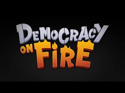Democracy On Fire Trailer3