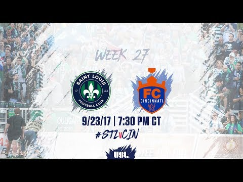 USL LIVE - Saint Louis FC vs FC Cincinnati 9/23/17