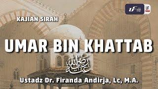 Cover images Umar Bin Khatab - Ustadz Dr. Firanda Andirja, Lc, M.A.