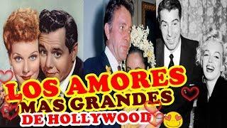 LOS ROMANCES  MAS GRANDES DE HOLLYWOOD
