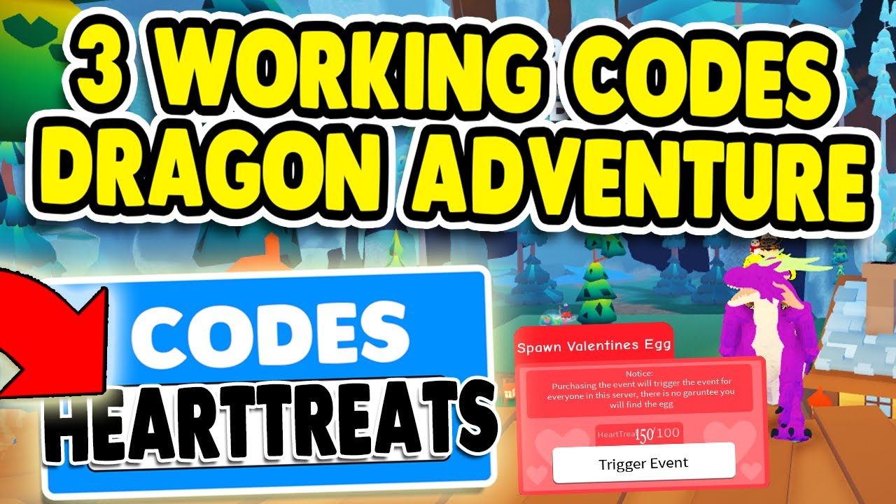 Hearttreats Code Working Codes In Dragon Adventure How To