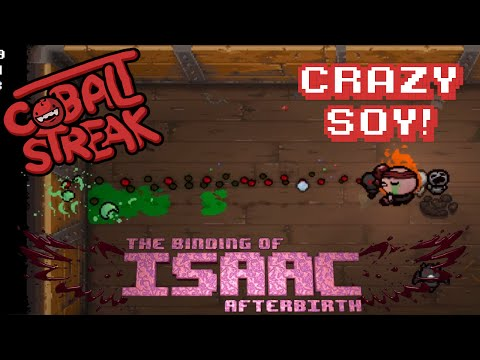 Isaac Afterbirth! - Crazy Double Soy! - Cobalt Streak