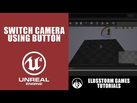 5  Unreal Engine 4 - Switch Camera Using Button