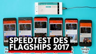 Speedtest : HTC U11 vs Galaxy S8 vs Huawei P10 vs LG G6 vs Sony Xperia XZ Premium vs Google Pixel