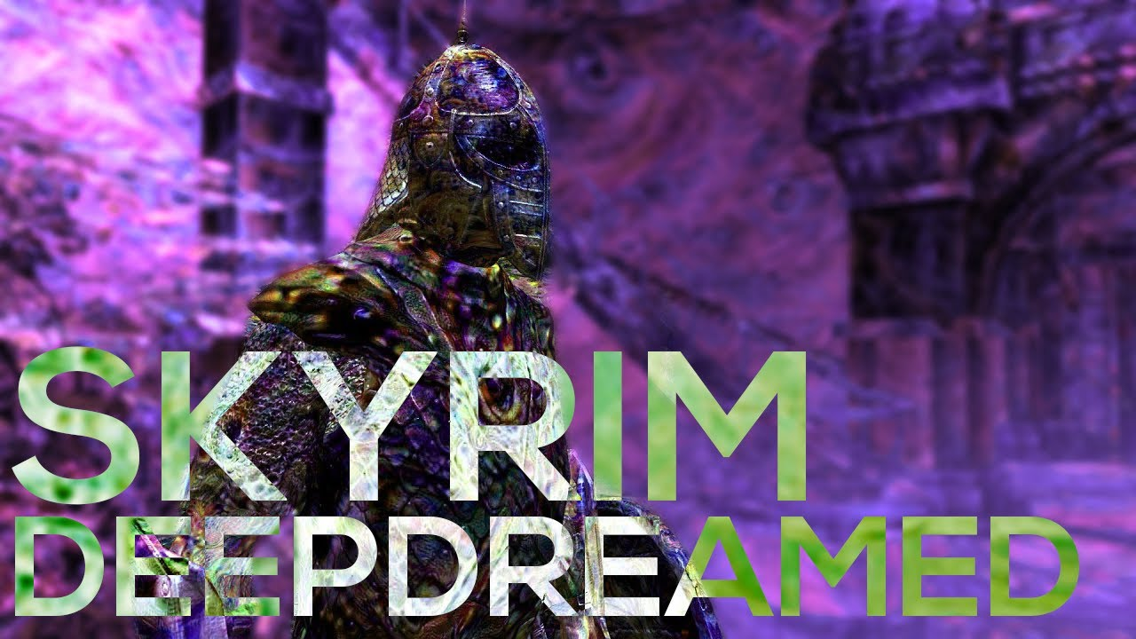 I Ran All the Textures in Skyrim Through DeepDream and Created a Nightmare