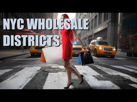NYC WHOLESALE DISTRICTS PT 2