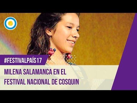 Festival País '17 - Milena Salamanca en el Festival Nacional de Folclore Cosquín (2 de 2)