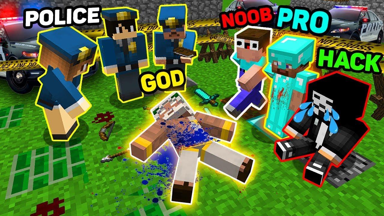 Minecraft NOOB vs PRO vs HACKER vs GOD : MURDER INVESTIGATION OF A POLICE! WHO KILLED GOD? MINECRAFT