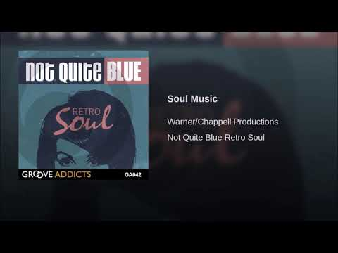 """""""Soul Music"""" - Warner/Chappell Productions"""