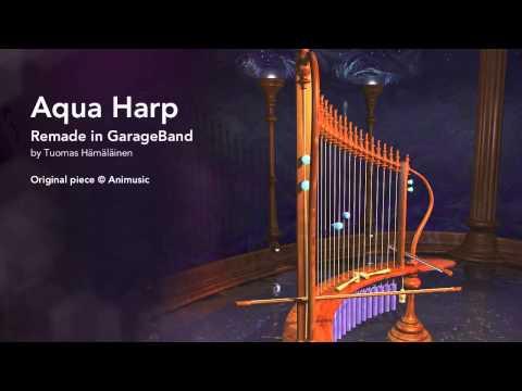 Aqua Harp (Animusic) remade in GarageBand