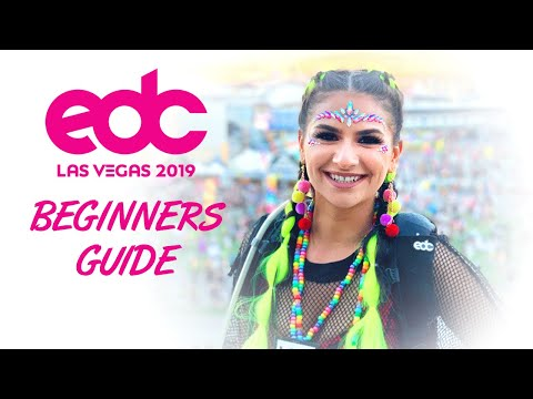 BEGINNER'S GUIDE: Tips & Advice for EDC Las Vegas 2017 First Timers