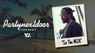 partynextdoor   p3   dancehall   rnb type beat in the mia prod yj beatz 24