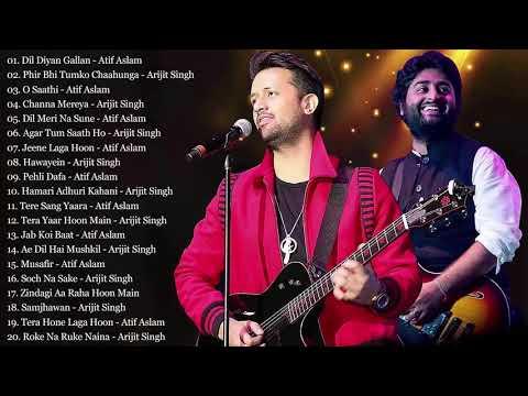 Best Of Arijit Singh And Atif Aslam Songs 2019  New Hindi Romantic Love Songs  Bollywood Songs
