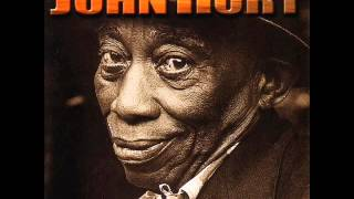 Mississippi John Hurt - Hot Time In THe Old Town Tonight