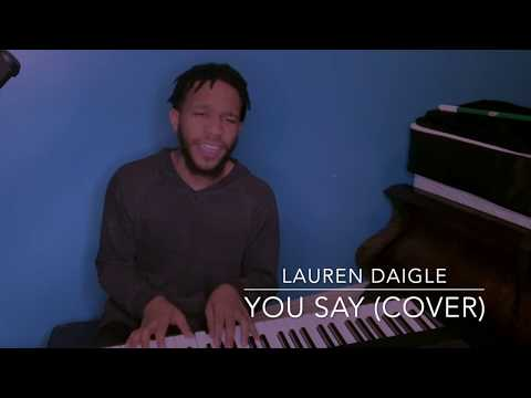 Lauren Daigle- You Say (Cover)