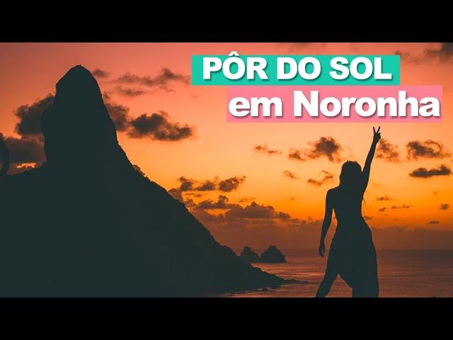 LUGARES PARA VER O PÔR DO SOL EM FERNANDO DE NORONHA | Prefiro Viajar