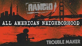All American Neighborhood - Rancid