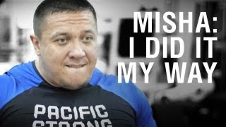 Misha Koklyaev. I did it my way (in heavyweight).