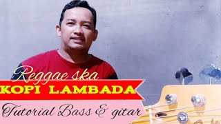 Kopi Lambada - Tutorial bass dan gitar versi reggae ska