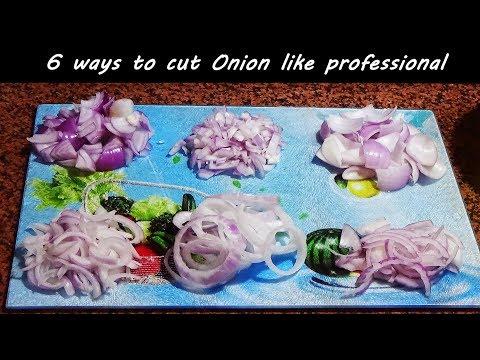 6 way to cut onion like professional /Basic tricks /6 तरह से एक दम प्रोफेशनल की तरह काटें प्याज
