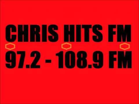 Chris Hits FM 97.2 - 108.9 FM Part 30