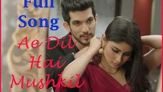 Ae Dil Hai Mushkil full song/ nagin drama/ shivanya & ritik/ 2016 song Mp3