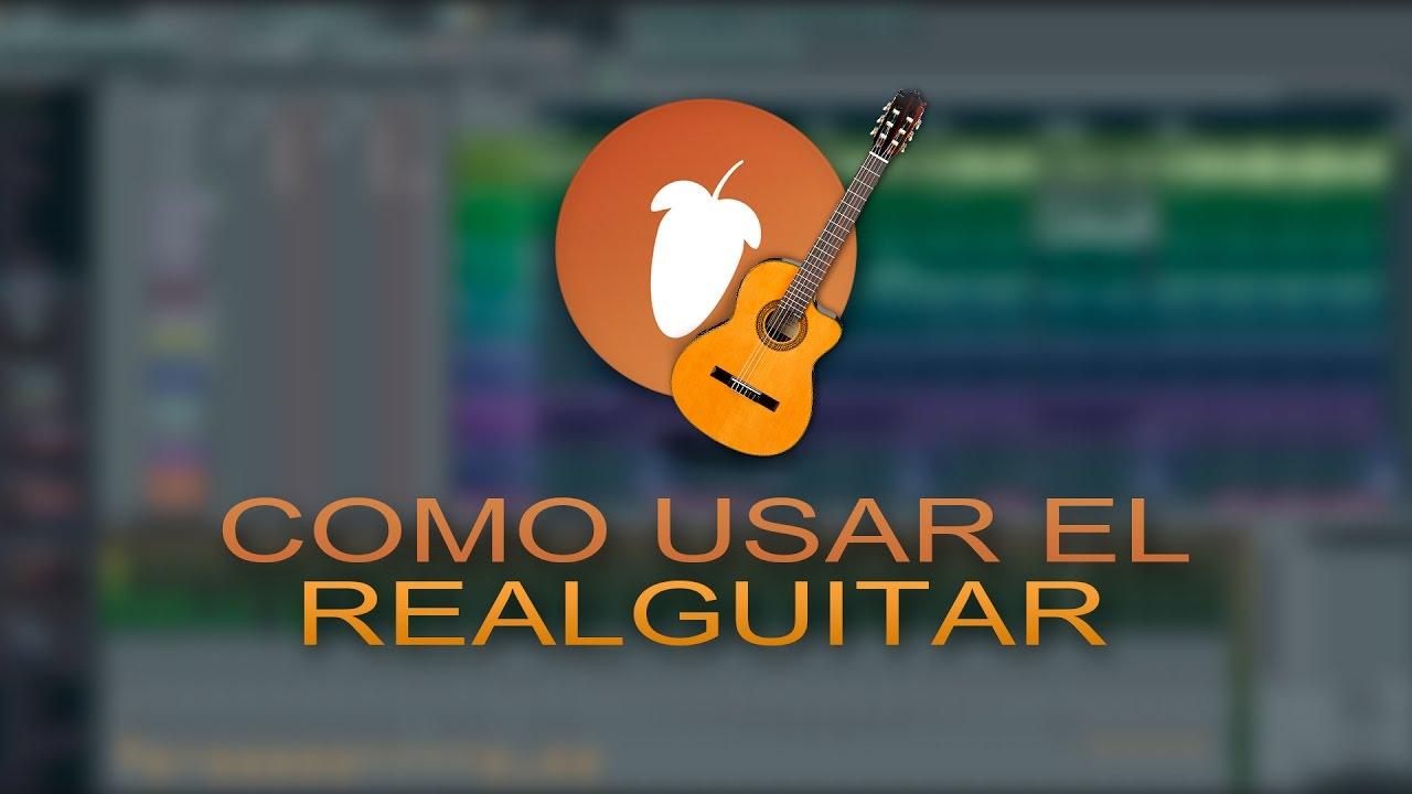 Real Guitar - Chords and Rhythm (Tutorial Español) + FLP | Como hacer  rasgueos en FL Studio 12