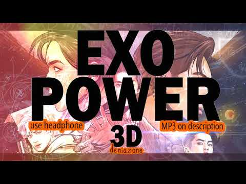 [3D AUDIO] EXO - POWER (Headphone Needed)
