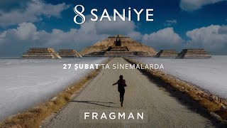 8 Saniye Fragman