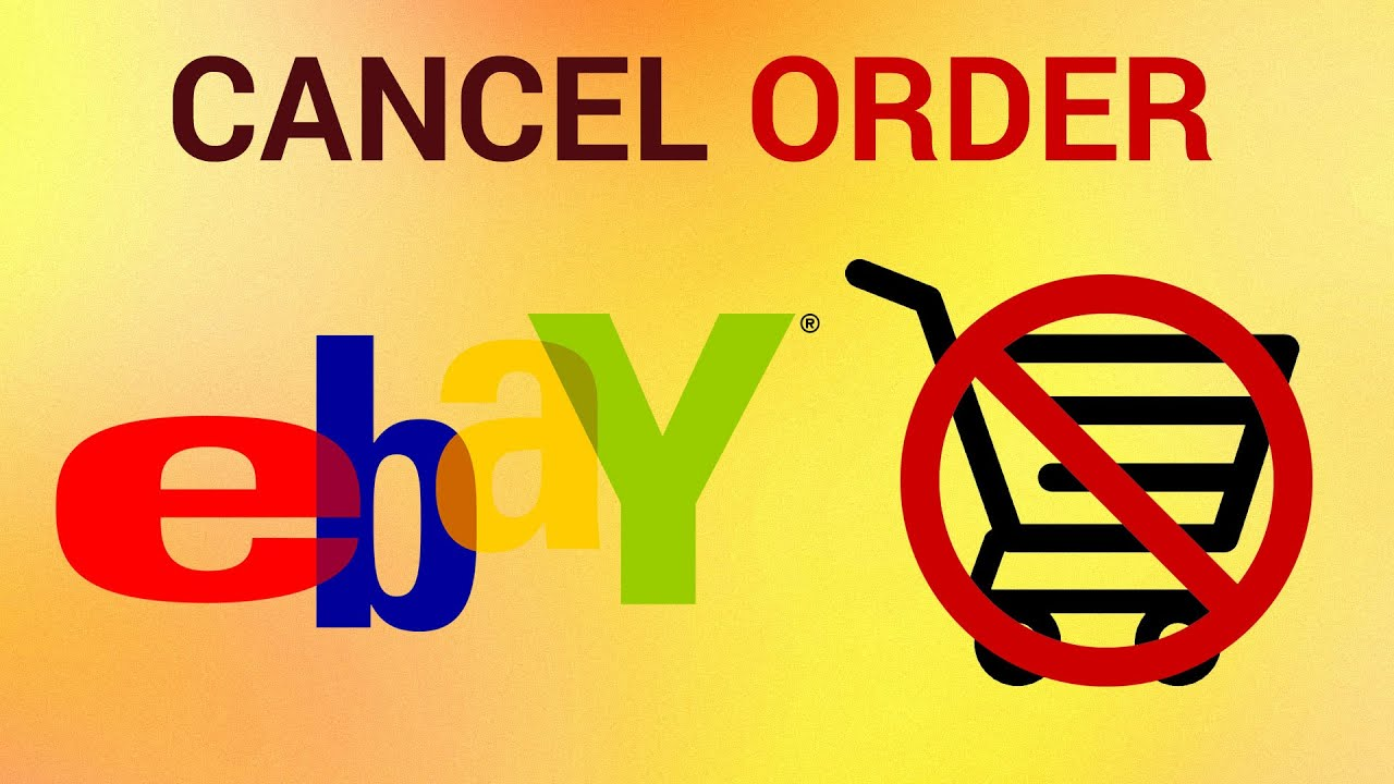 How To Cancel Ebay Order Youtube
