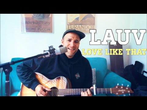 Lauv - Love Like That (cover)
