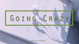 YG Treasure Box / Treasure 7 - Going Crazy Indo Lirik (song edit by. yoonkook-ish)