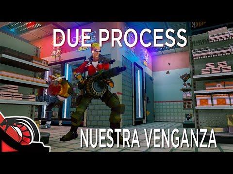 NUESTRA VENGANZA | Due Process ALPHA c/ None, Eruby, V1n1 y Nix