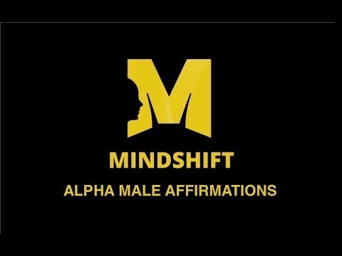 Alpha Male Affirmations - Extended Cut