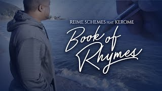 Reime Schemes - Book of Rhymes (Feat Kerome)