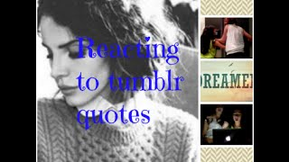reacting to tumblr quotes
