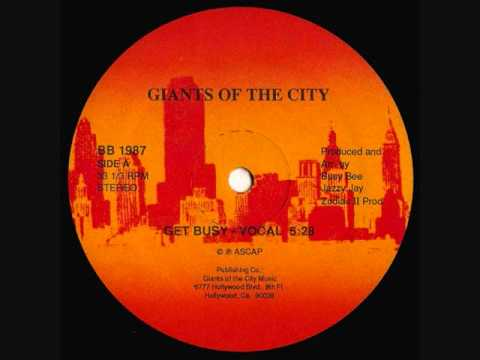Giants Of The City (Busy Bee & Jazzy Jay) -- Get Busy