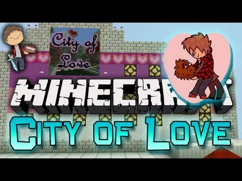Minecraft: City of Love! w/Mitch, Jerome & Charlie! Part 2 - JUST LOVE ME!