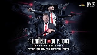 Partyraiser vs Dr. Peacock - Operation: CORE | Warm-up mix by Deadly Force