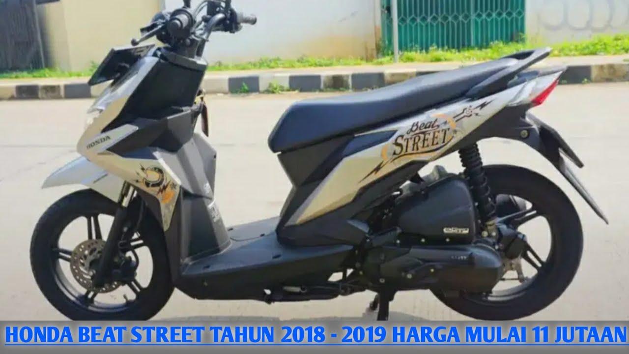 Harga Motor Bekas Honda Beat Street Tahun 2018 2019 Harga Mulai 11 Jutaan Youtube