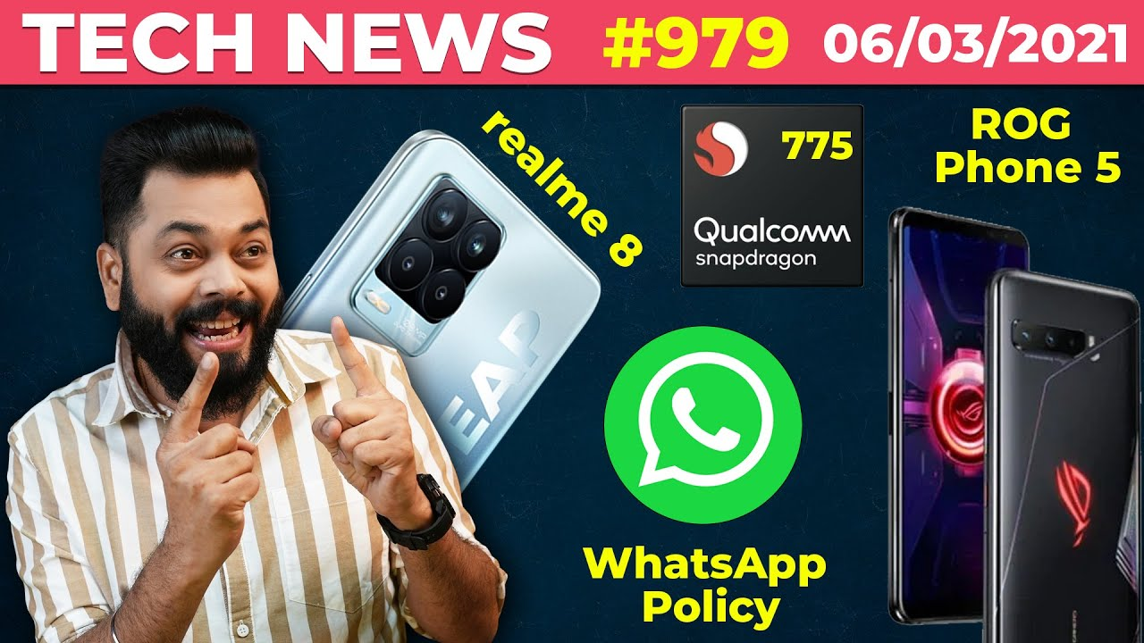 realme 8 Pro Full Specs, WhatsApp Policy 🤨 ,Snapdragon 775 Details, ROG Phone 5 New Record-#TTN979