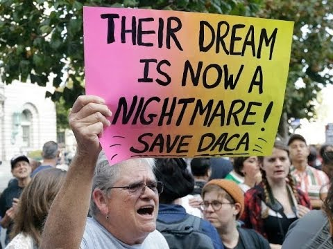 October 4, 2017 ILLEGAL IMMIGRATION IN AMERICA DACA WHATS GOING ON WITH IT ?