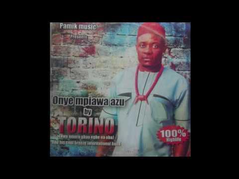 Torino Anderson - Onye Mpiawa Azu [FULL ALBUM] Nigerian Highlife Music