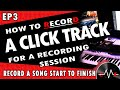 How to Make a Click Track for a Recording Session