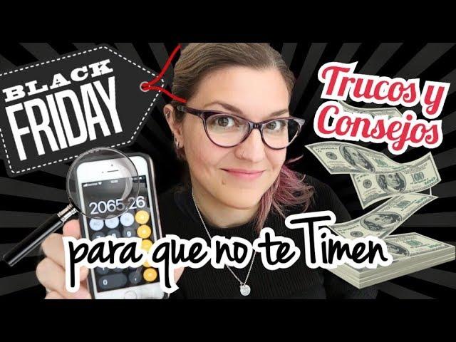 TRUCOS Y CONSEJOS BLACK FRIDAY 2019 *Mejores Ofertas* QUÉ COMPRAR