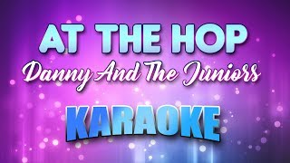 At The Hop - Danny And The Juniors(Karaoke version with Lyrics)