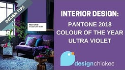 Interior Design Tips: Pantone 2018 Colour of the Year - Ultra Violet
