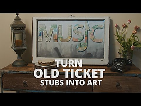 Turn Your Ticket Stubs Into Art