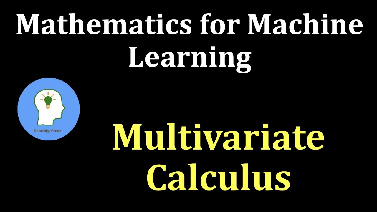 Mathematics for Machine Learning || Multivariate Calculus || [Course 2]